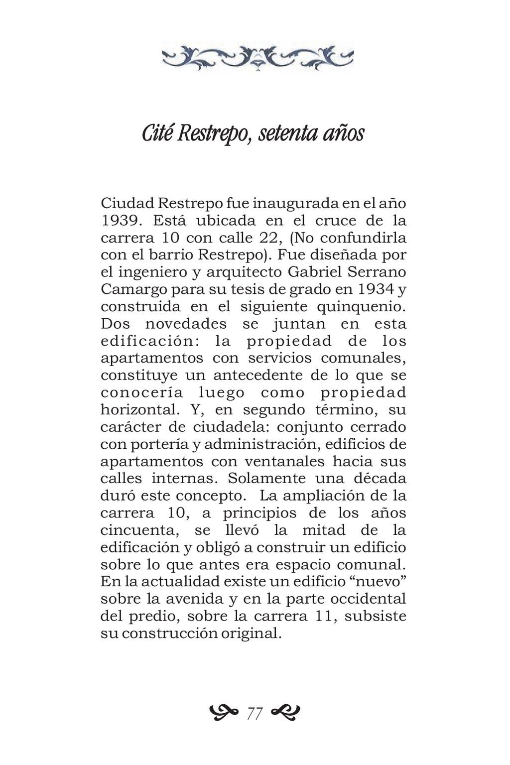 Cité Restrepo, setenta años Ciudad Restrepo fue...