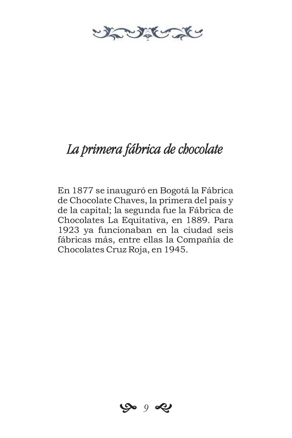 La primera fábrica de chocolate En 1877 se inau...