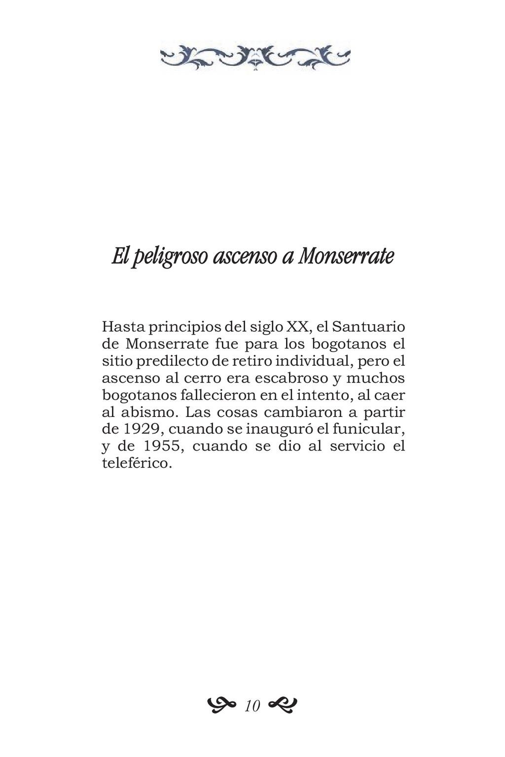 El peligroso ascenso a Monserrate Hasta princip...