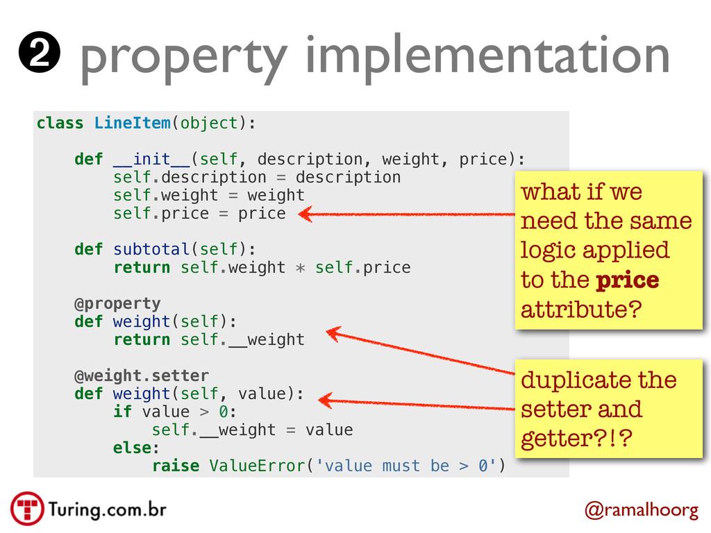 @ramalhoorg ➋ property implementation class Lin...