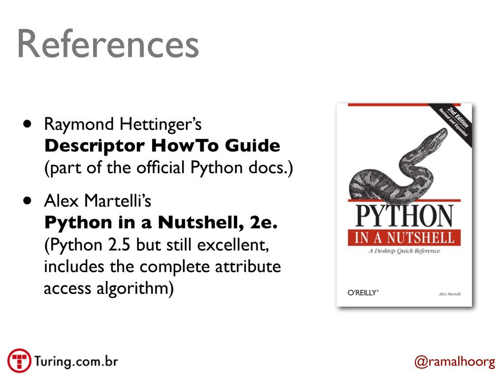 @ramalhoorg References • Raymond Hettinger's De...
