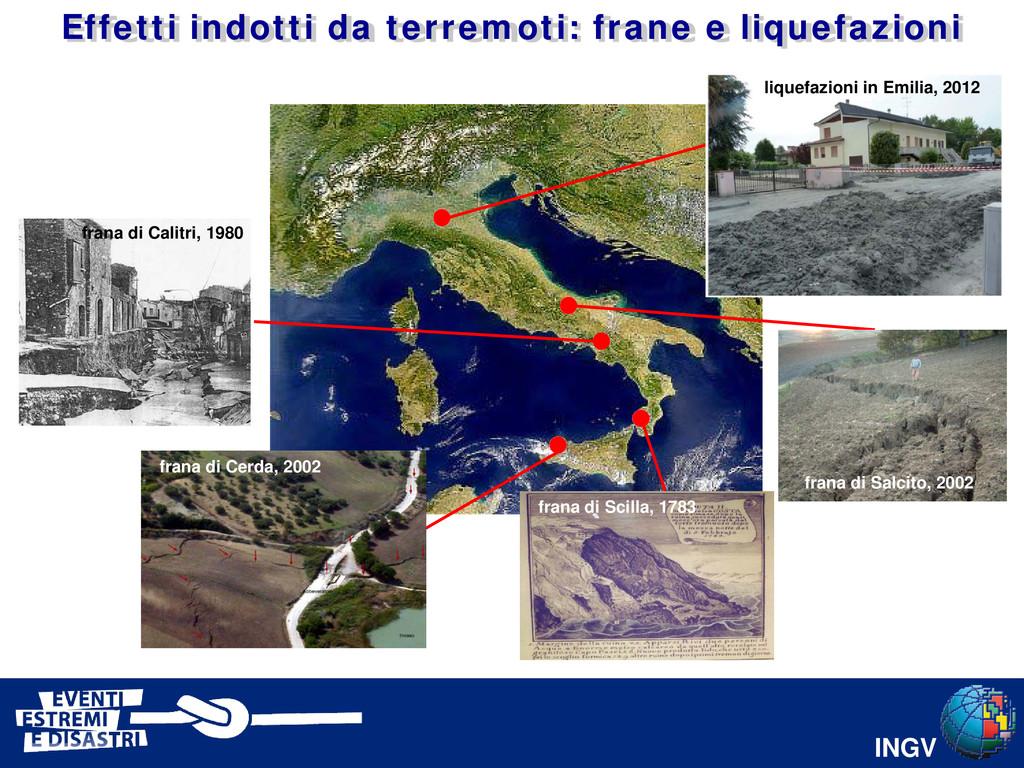 INGV Effetti indotti da terremoti: frane e liqu...