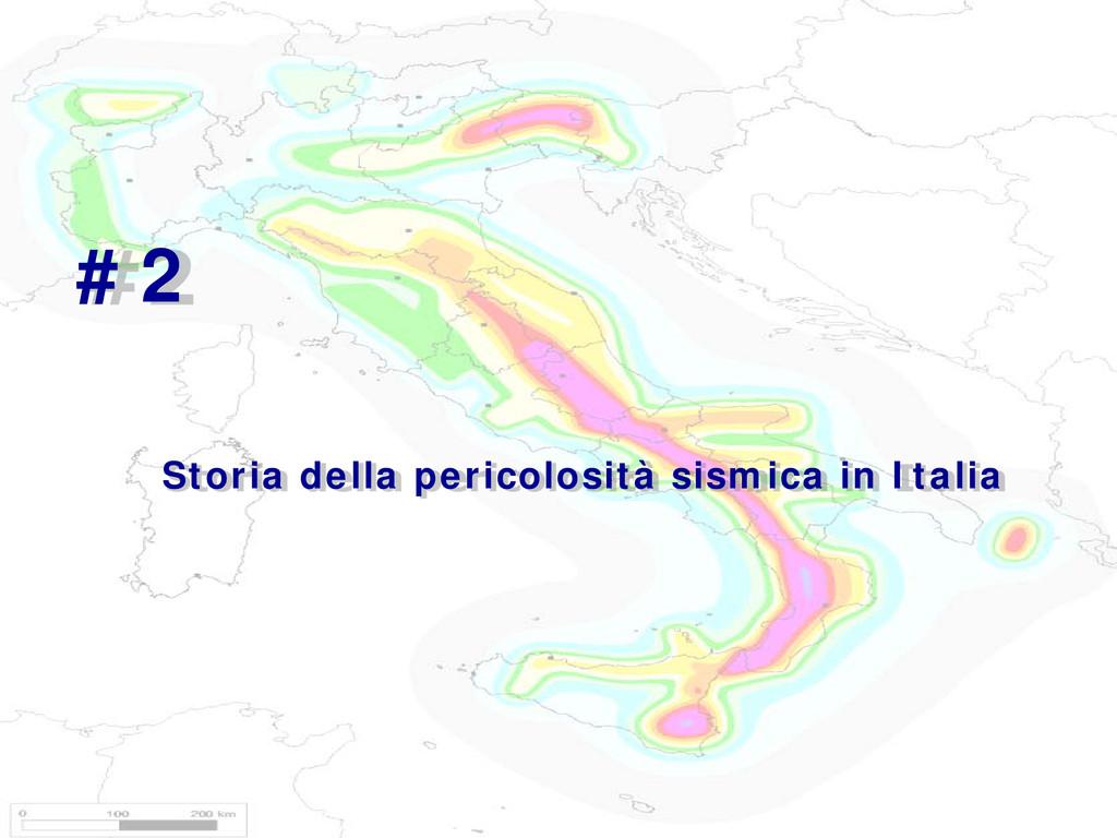 INGV #2 Storia della pericolosità sismica in It...