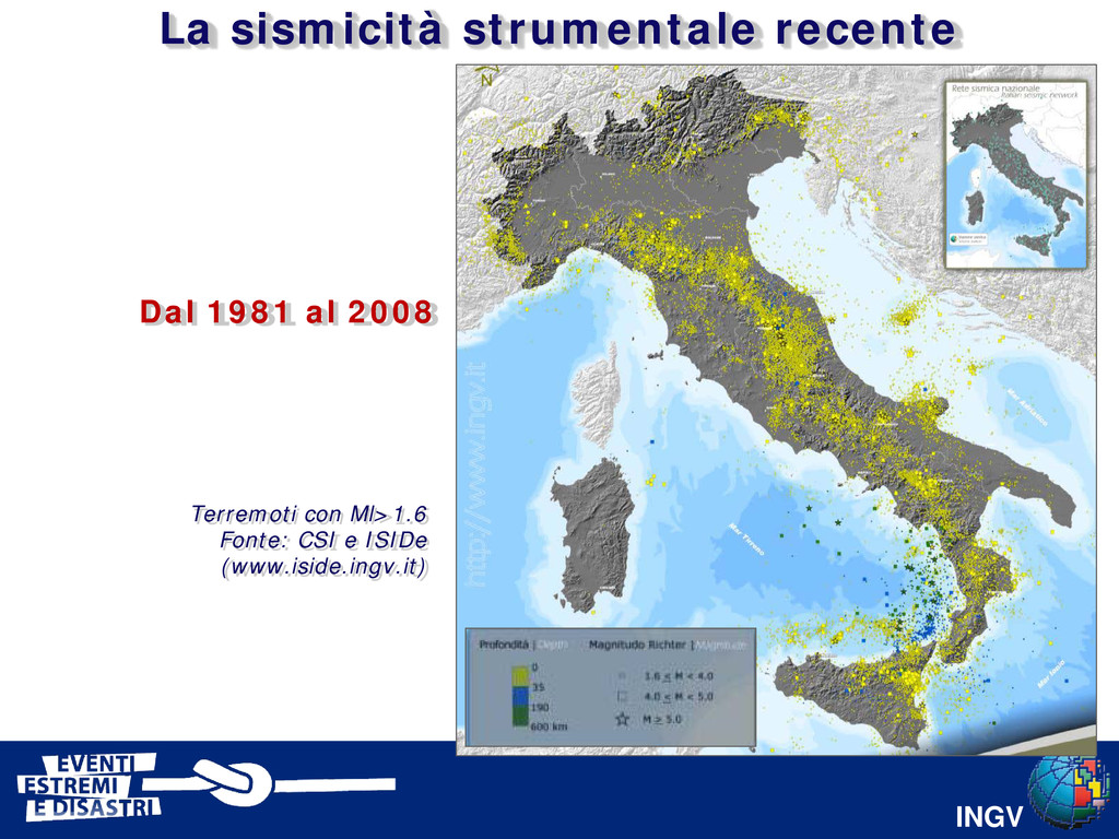 INGV Terremoti con Ml>1.6 Fonte: CSI e ISIDe (w...