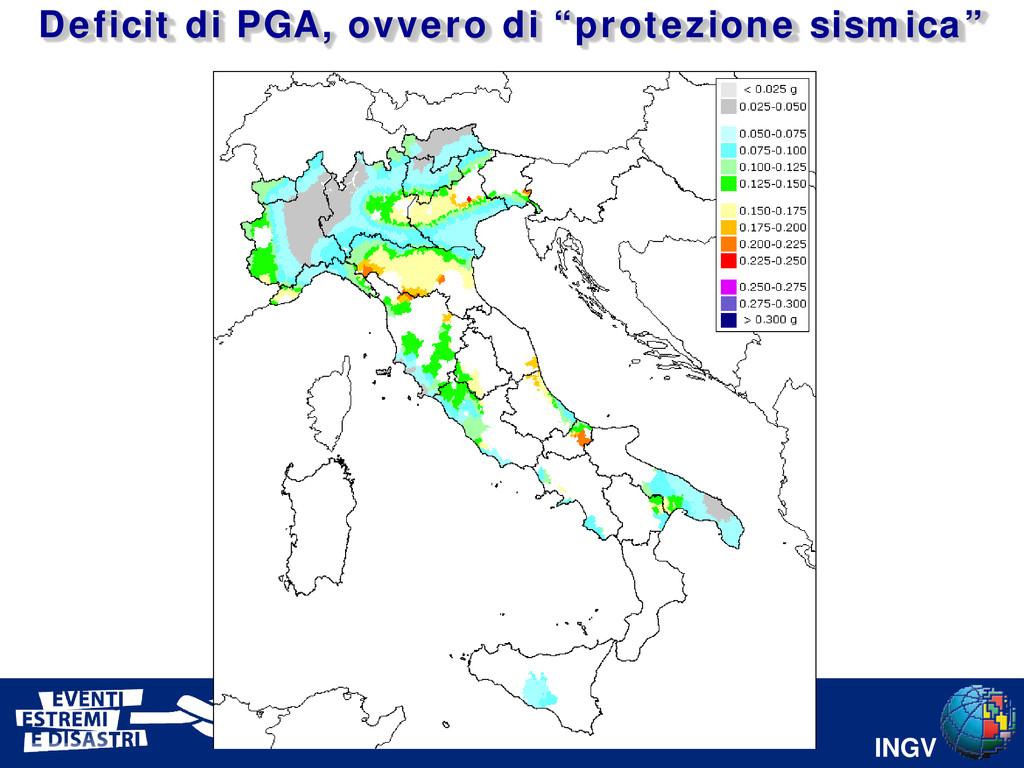 """INGV Deficit di PGA, ovvero di """"protezione sism..."""