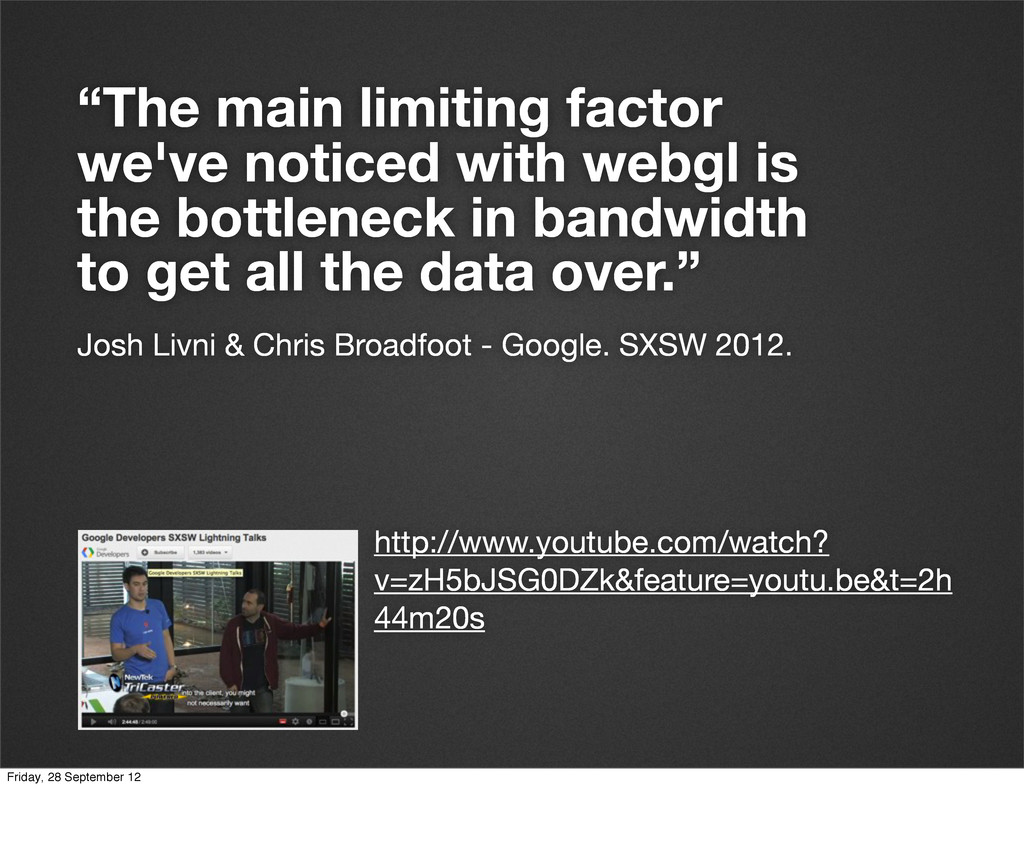 """""""The main limiting factor we've noticed with we..."""