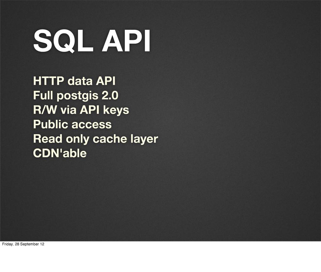 SQL API HTTP data API Full postgis 2.0 R/W via ...