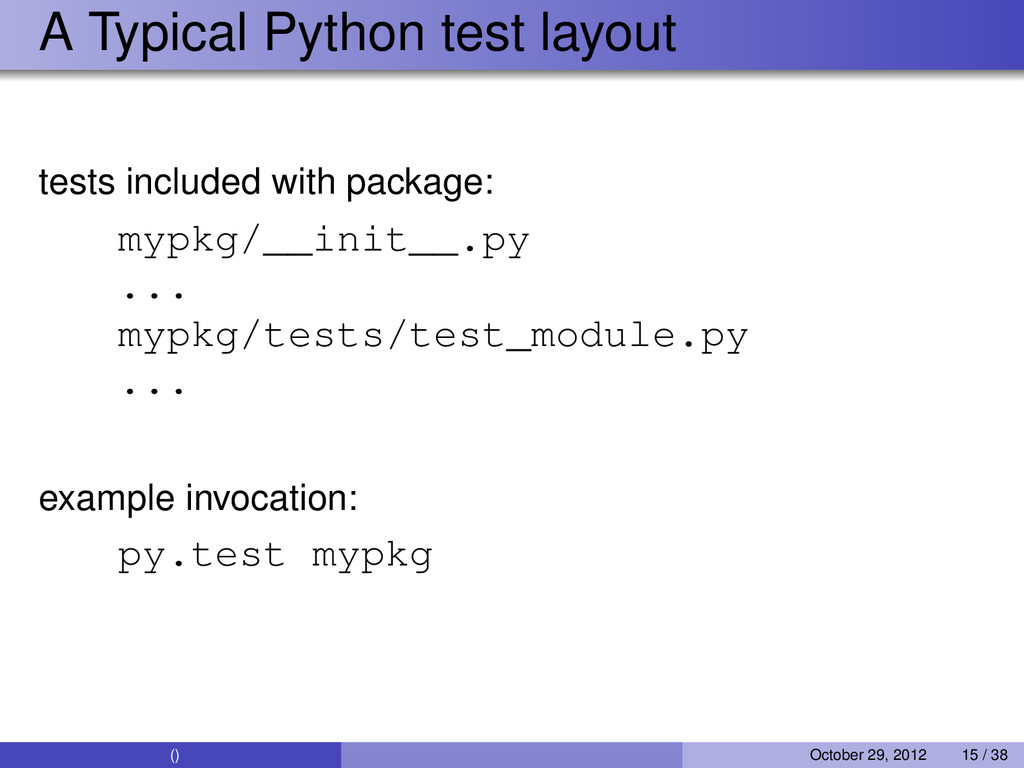 A Typical Python test layout tests included wit...