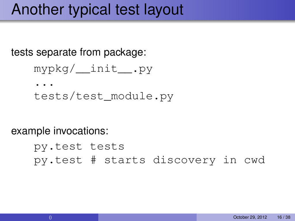Another typical test layout tests separate from...