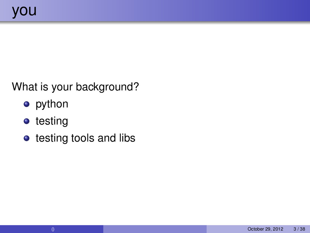 you What is your background? python testing tes...