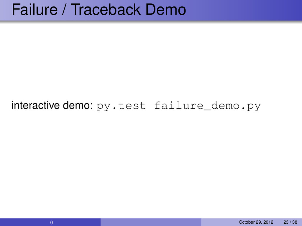 Failure / Traceback Demo interactive demo: py.t...