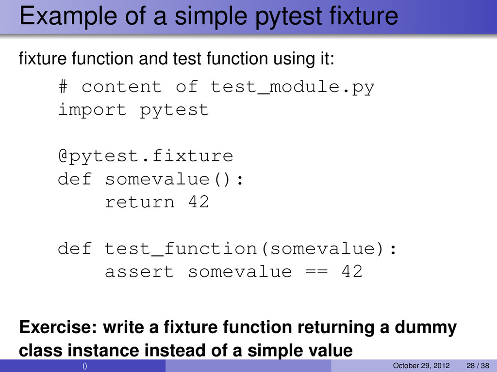 Example of a simple pytest fixture fixture functi...