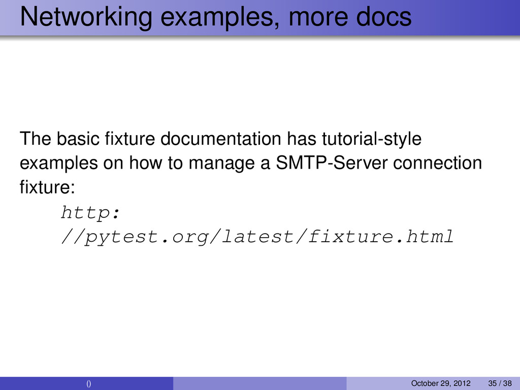 Networking examples, more docs The basic fixture...