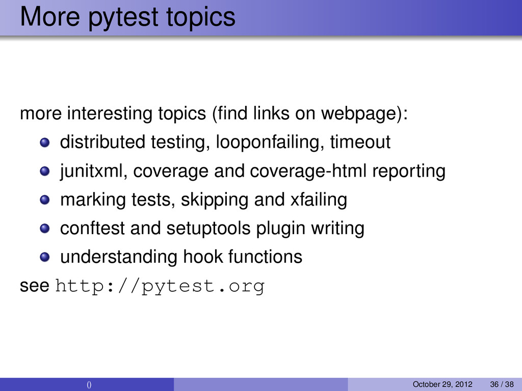 More pytest topics more interesting topics (find...