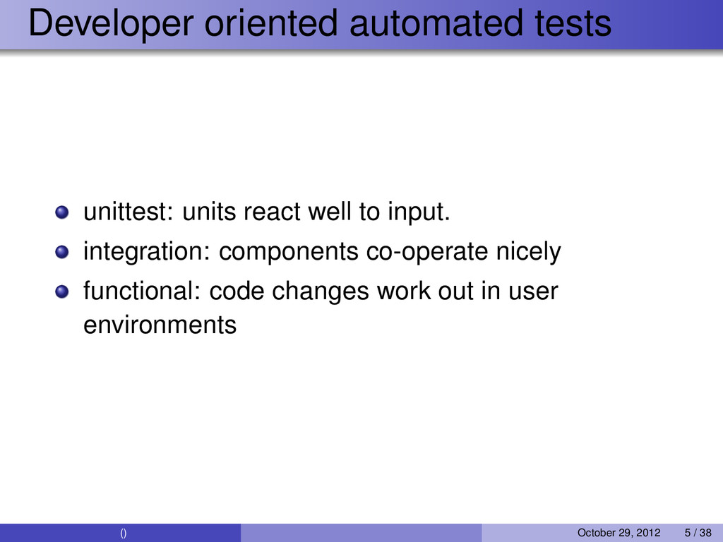 Developer oriented automated tests unittest: un...