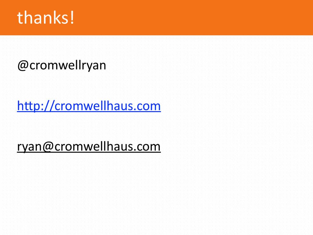 thanks! @cromwellryan  h.p://cromwellhaus.co...