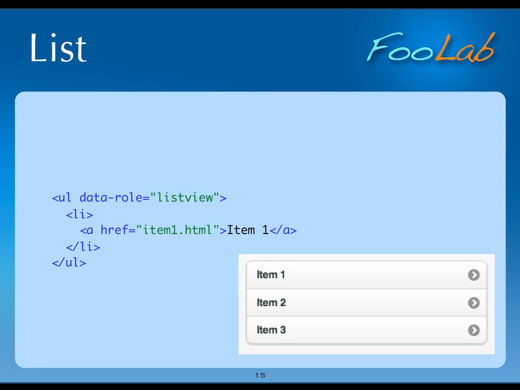 "FooLab List 15 <ul data-role=""listview""> <li> <..."