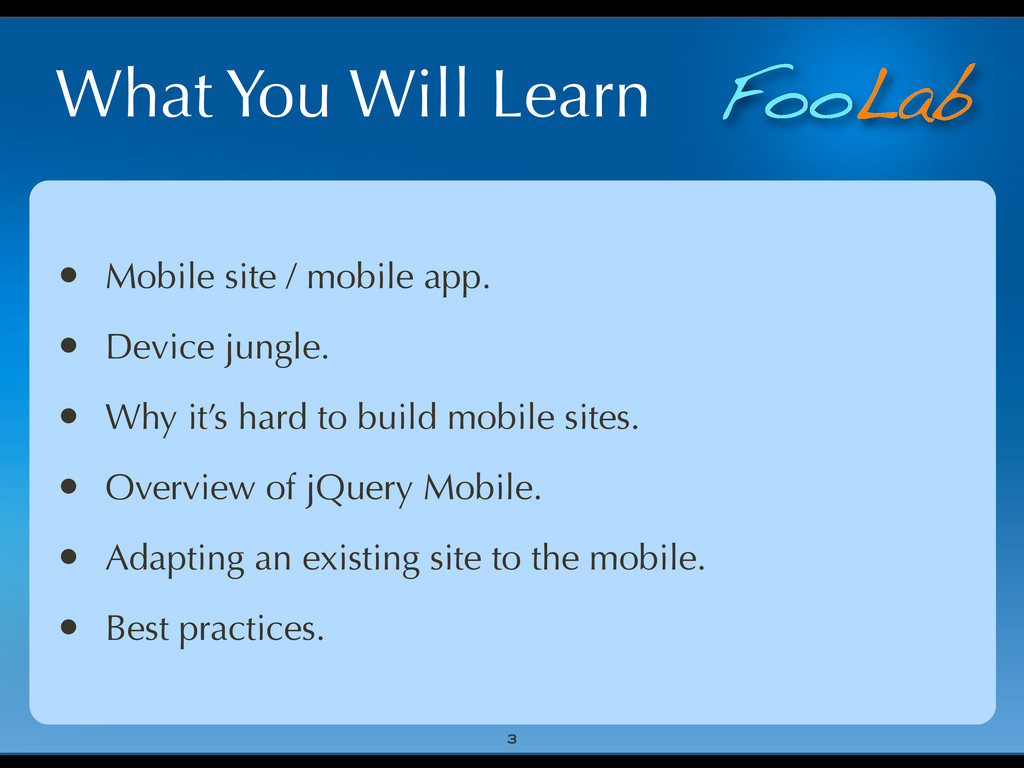FooLab What You Will Learn • Mobile site / mobi...