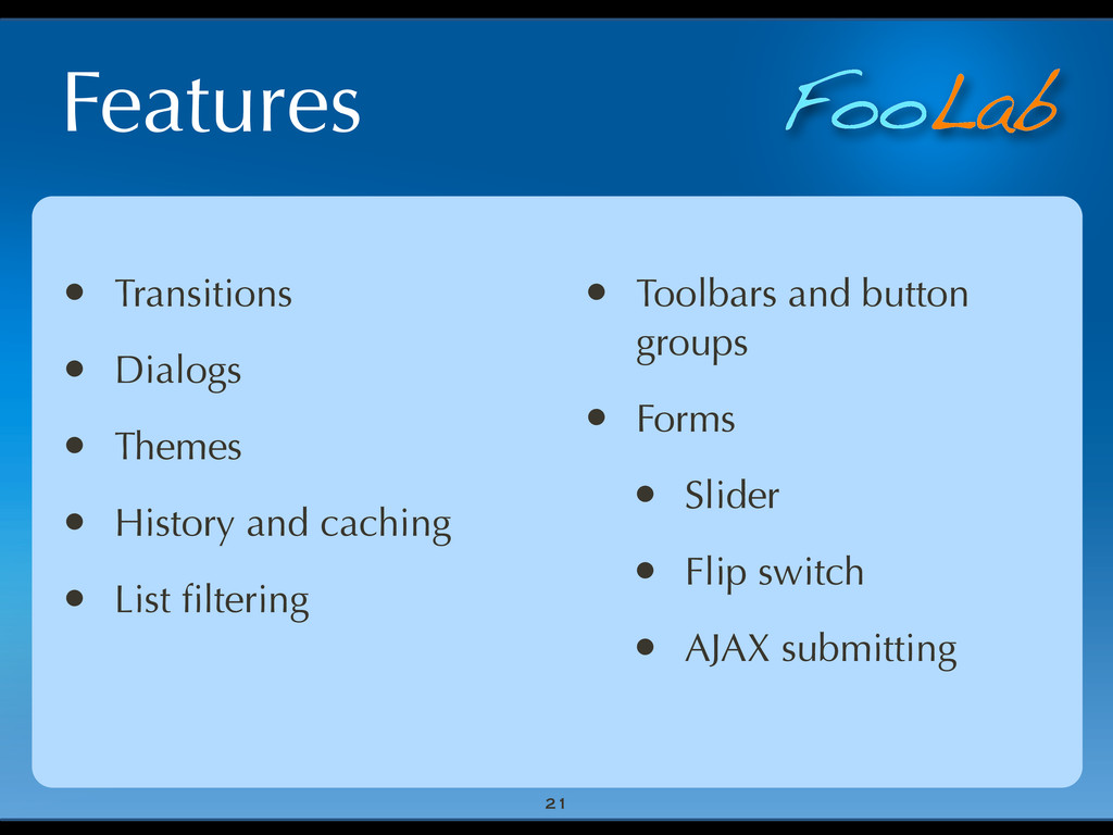 FooLab Features • Transitions • Dialogs • Theme...