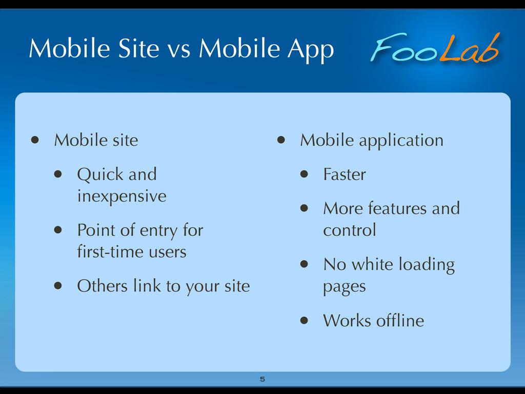 FooLab Mobile Site vs Mobile App • Mobile site ...