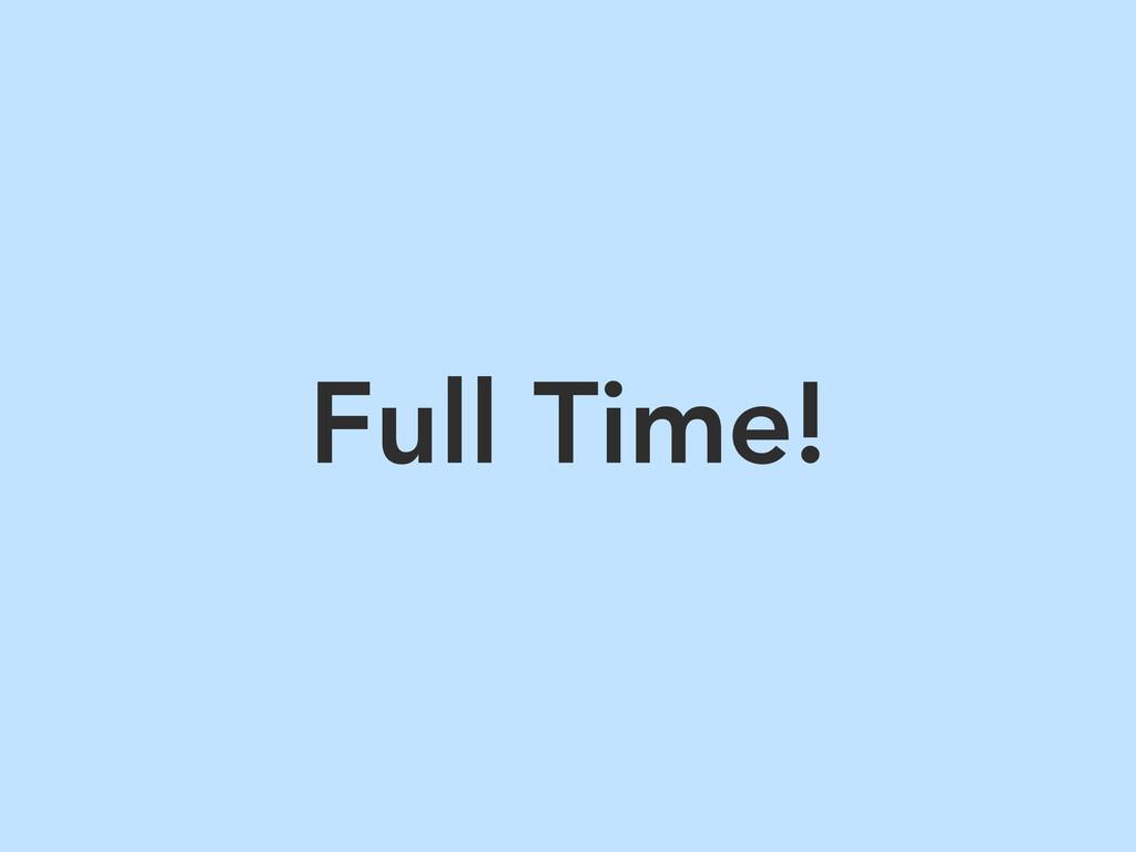 Full Time!