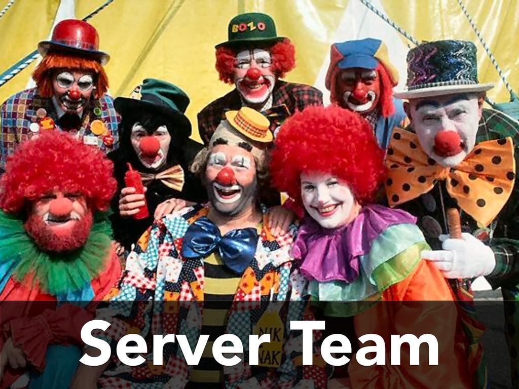 Server Team