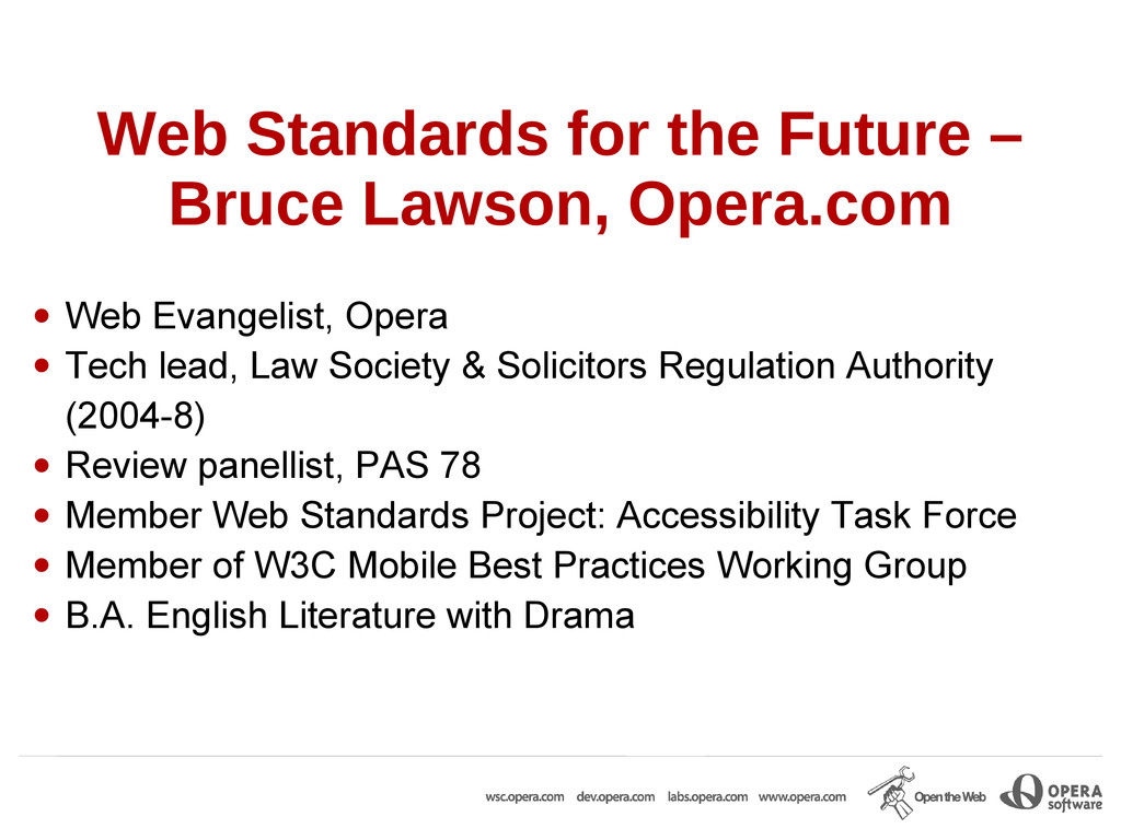 Web Standards for the Future – Bruce Lawson, Op...