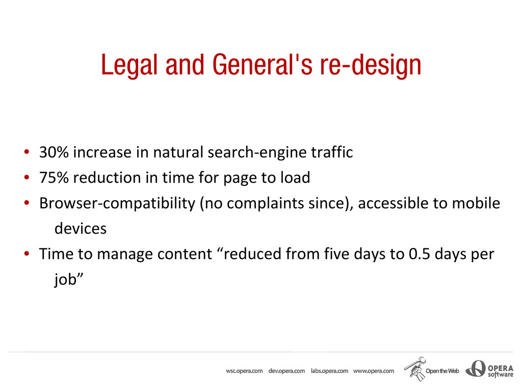Legal and General's re-design ● 30% increase in...