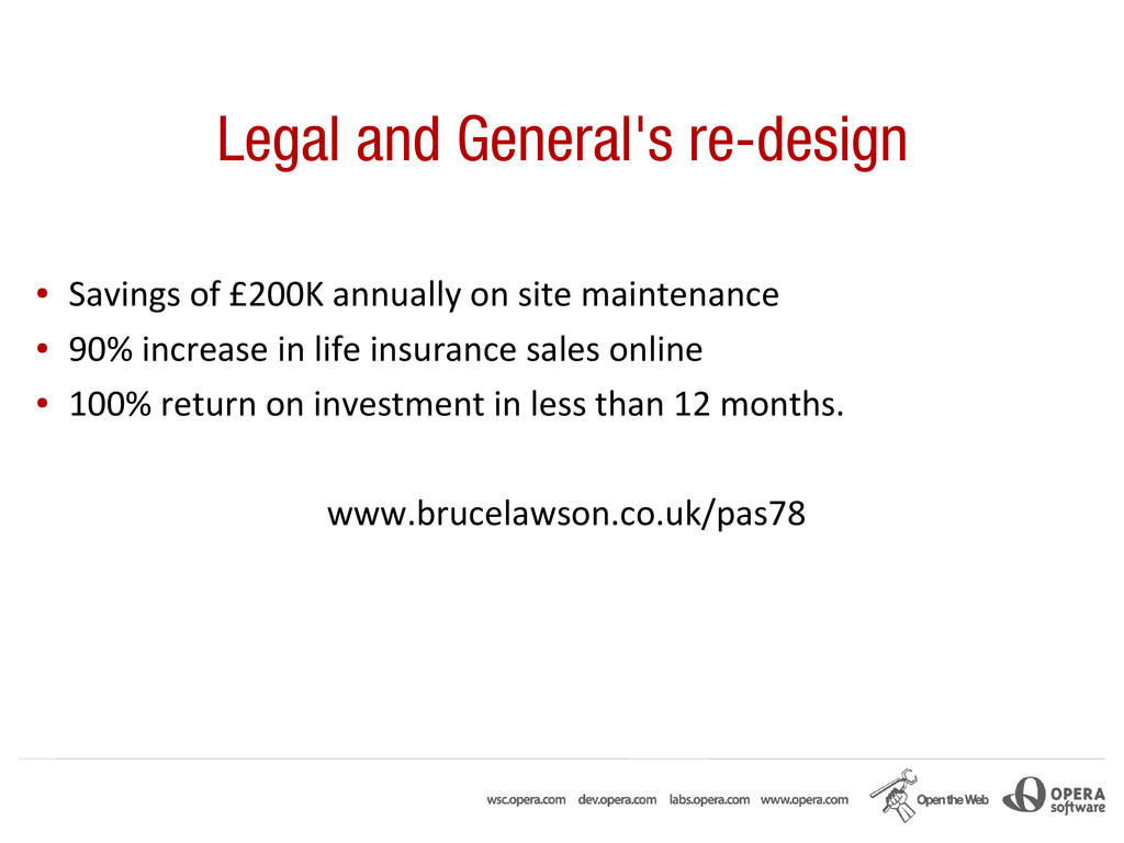 Legal and General's re-design ● Savings of £200...
