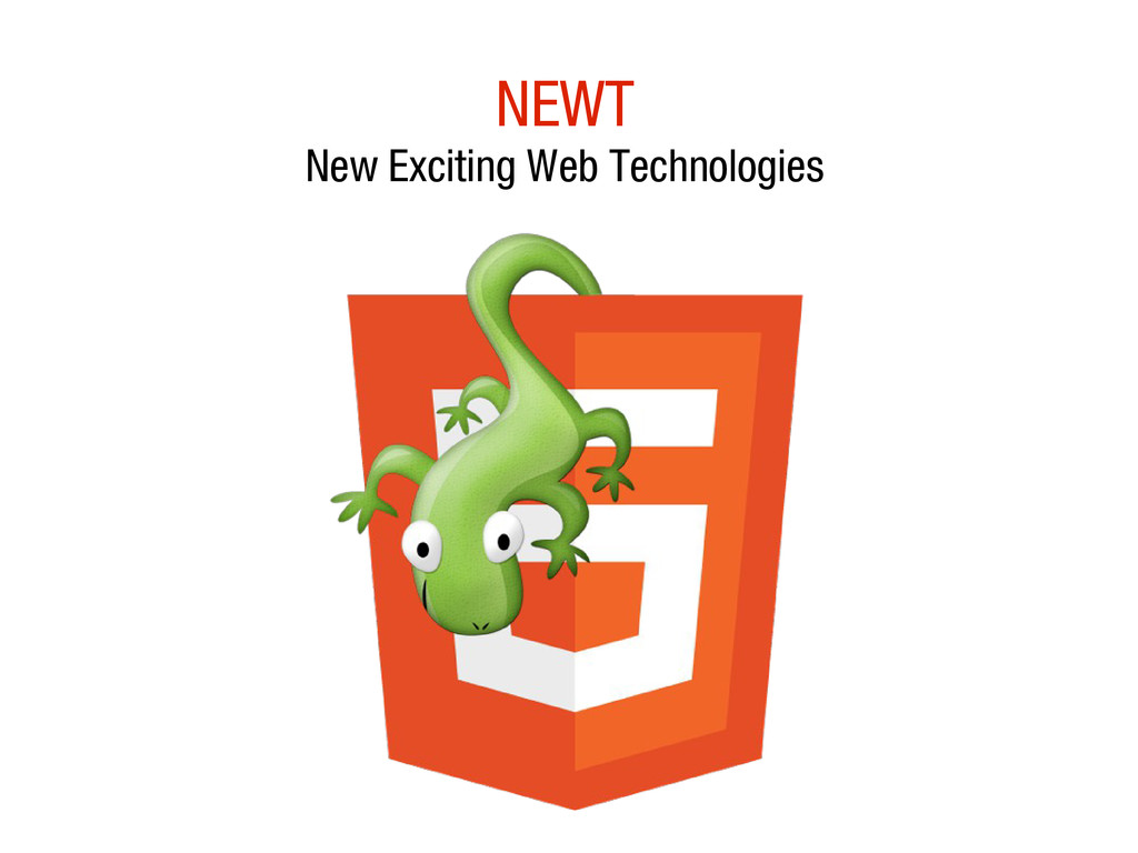 10/31/12 NEWT New Exciting Web Technologies