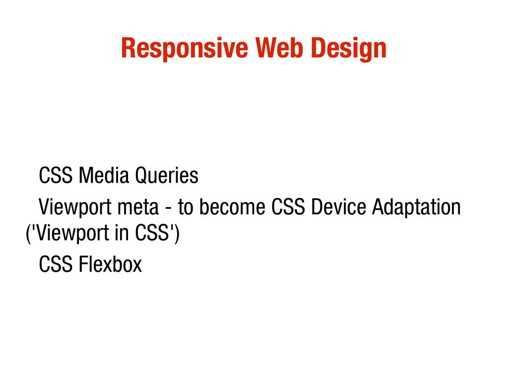 10/31/12 Responsive Web Design • CSS Media Quer...