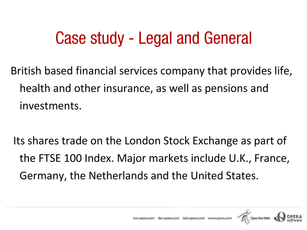 Case study - Legal and General British based fi...