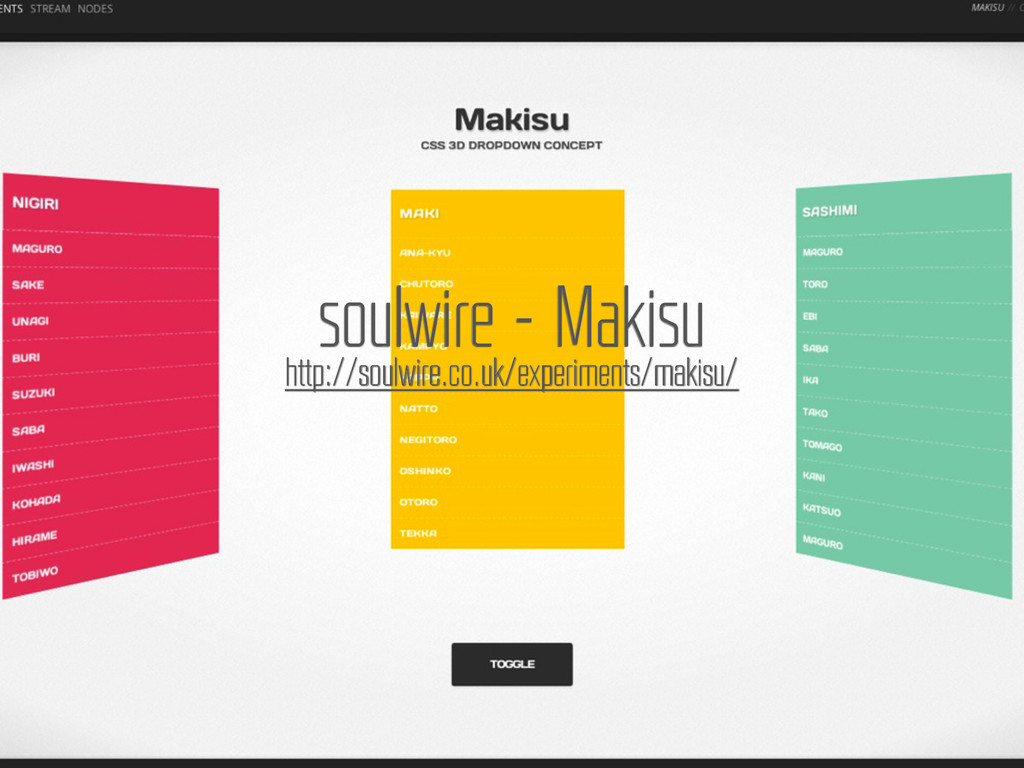 http://soulwire.co.uk/experiments/makisu/ soulw...