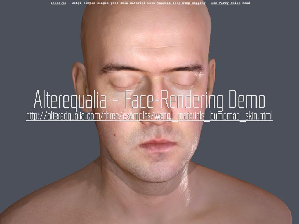 http://alteredqualia.com/three/examples/webgl_m...