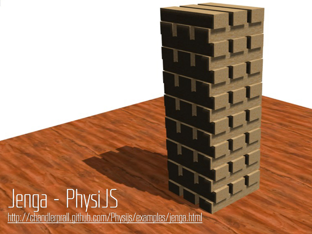 Jenga – PhysiJS http://chandlerprall.github.com...