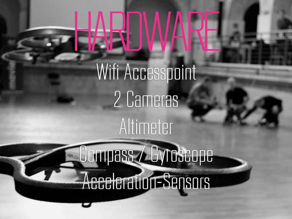 HARDWARE Wifi Accesspoint 2 Cameras Altimeter C...