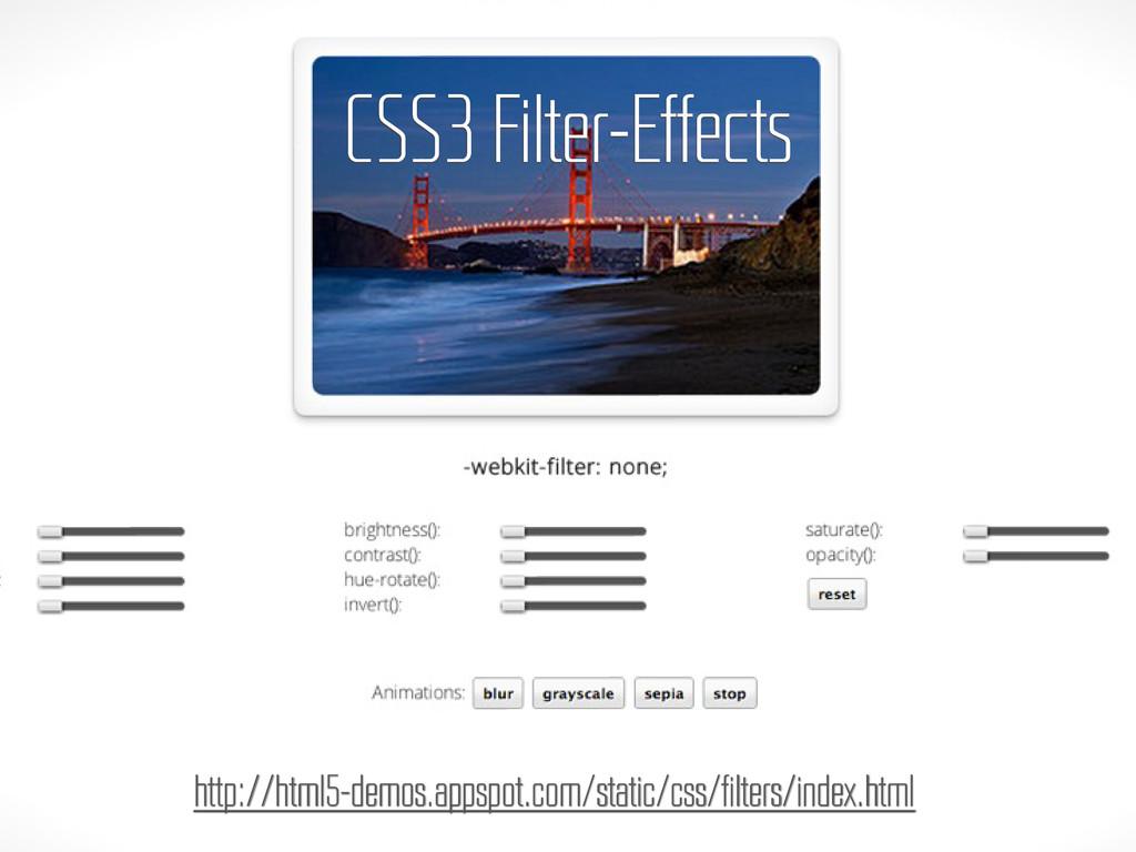 CSS3 Filter-Effects http://html5-demos.appspot....