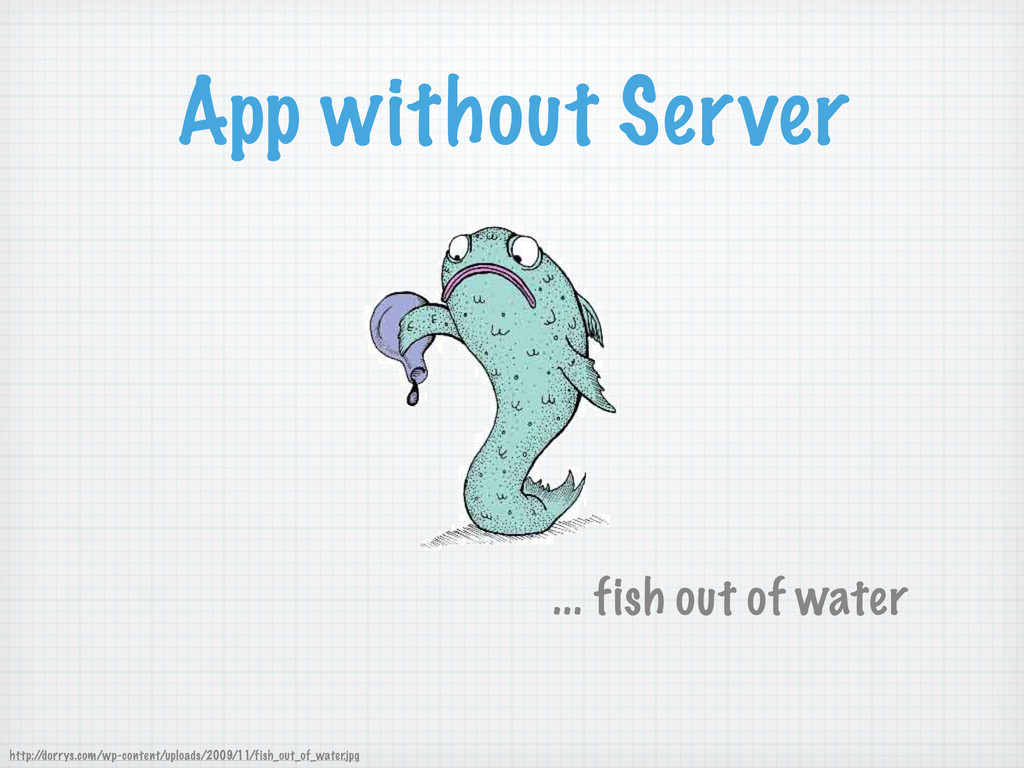 App without Server http:/ /dorrys.com/wp-conten...