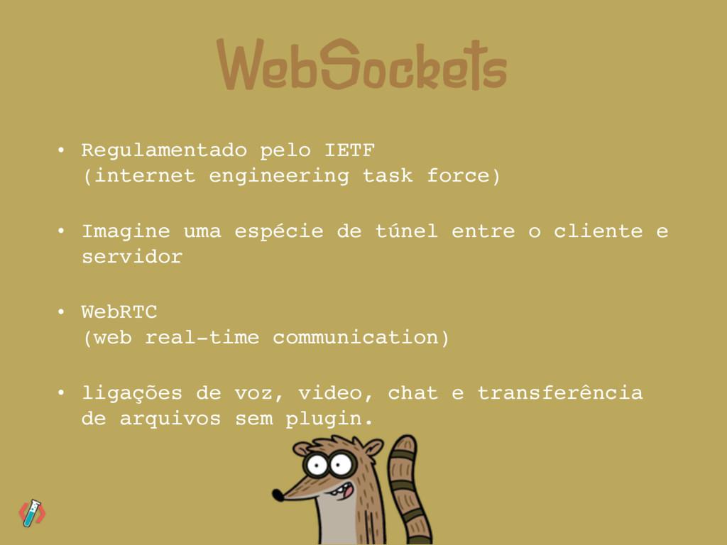 • Regulamentado pelo IETF (internet engineerin...