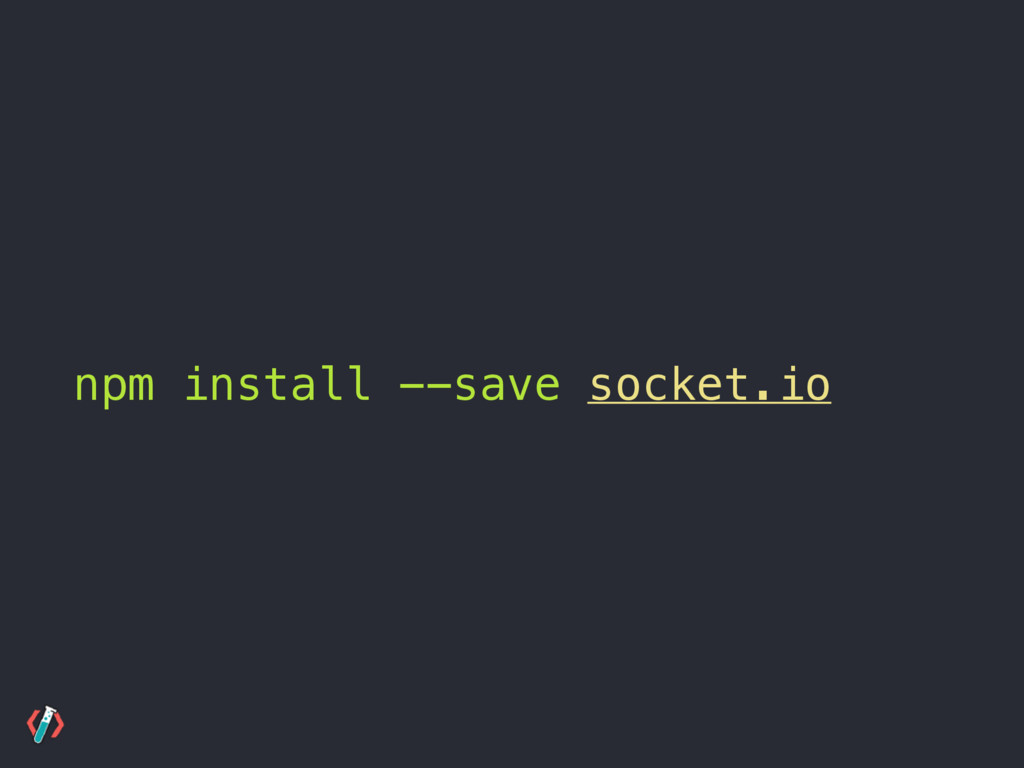 npm install --save socket.io