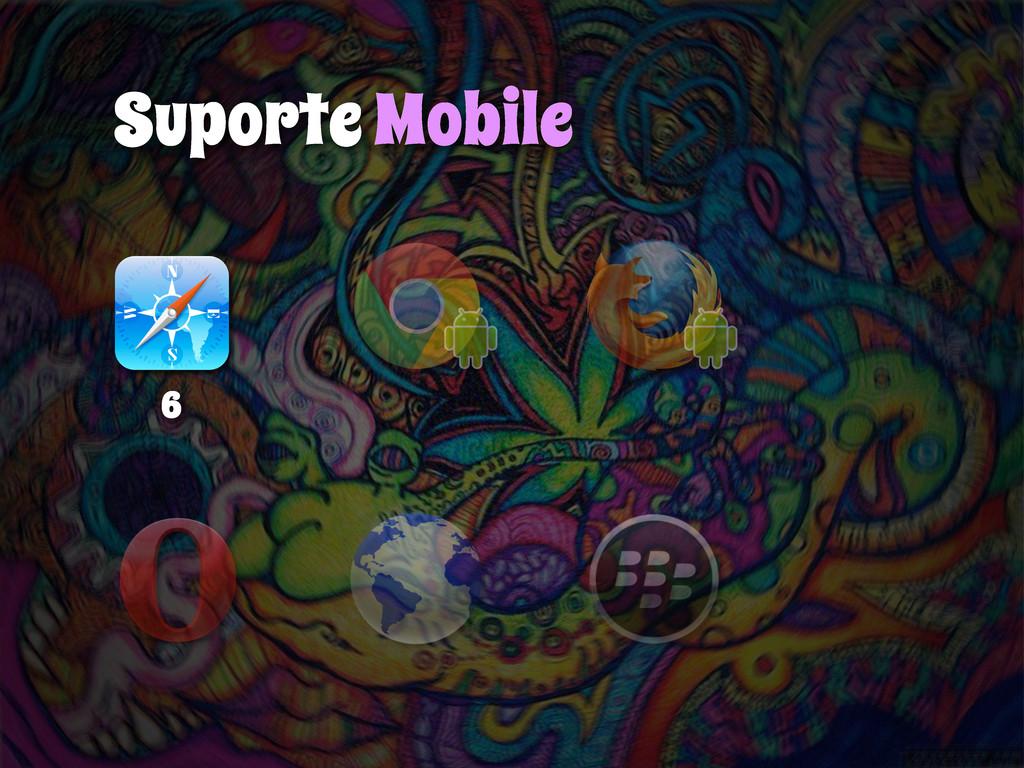 Suporte Mobile 6
