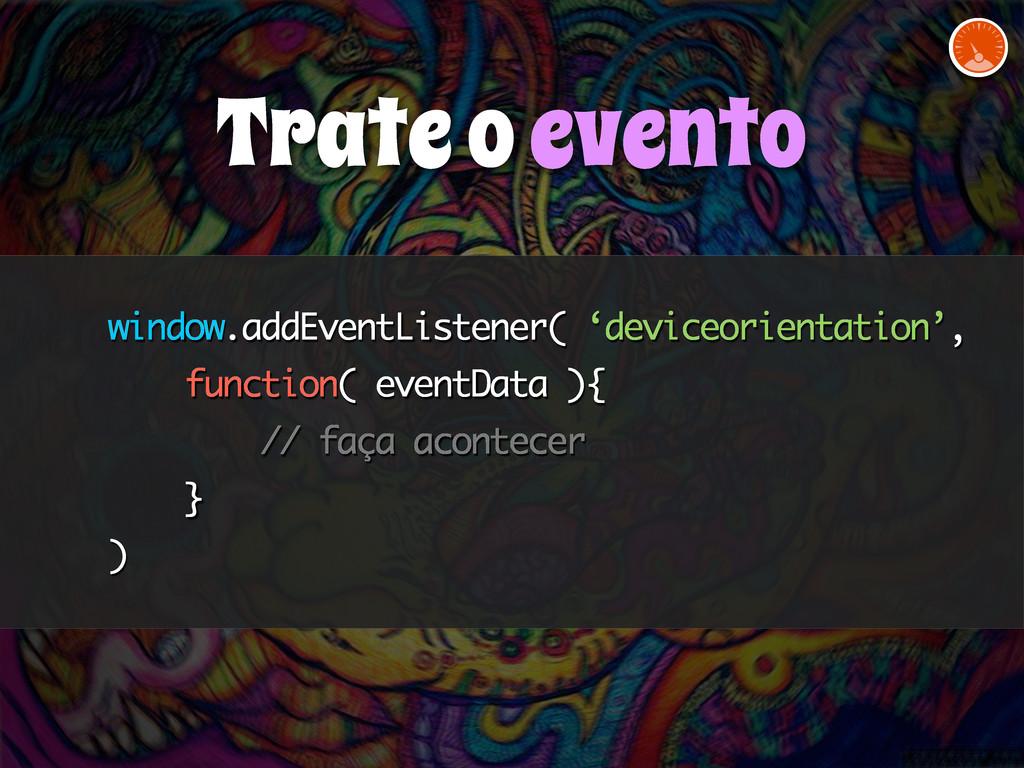 window.addEventListener( 'deviceorientation', f...