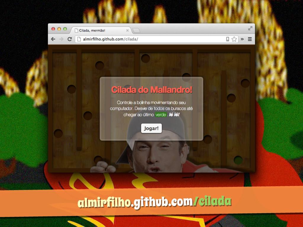 almirfilho.github.com/cilada