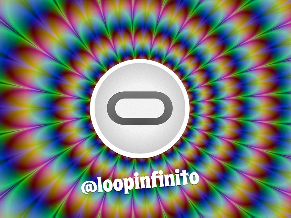 @loopinfinito