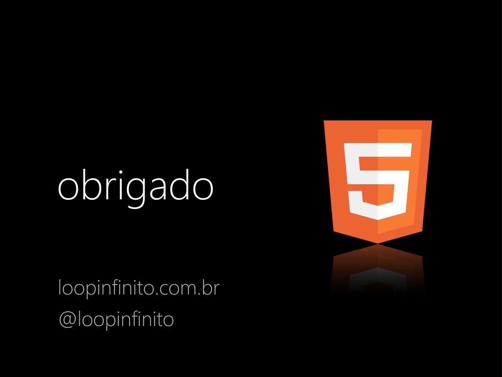 obrigado m mirfilho loopinfinito.com.br @loopin...