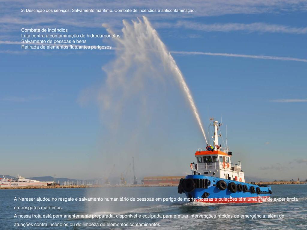 Combate de incêndios Luta contra a contaminação...