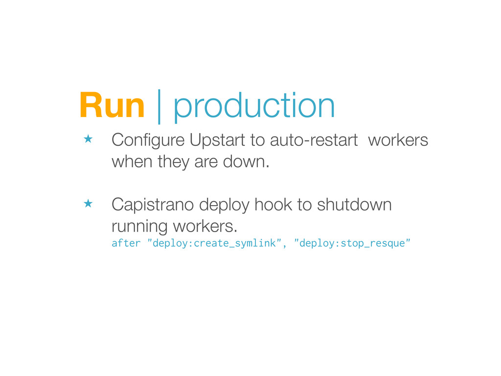Run | production ★ Configure Upstart to auto-res...