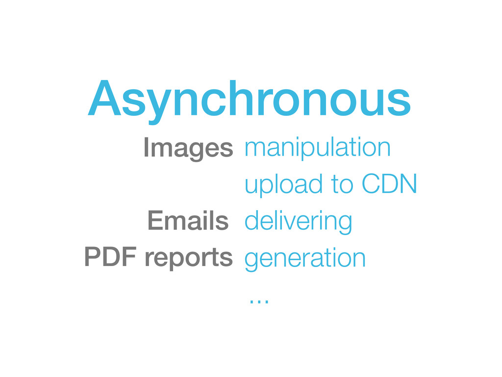 Asynchronous manipulation upload to CDN Emails ...