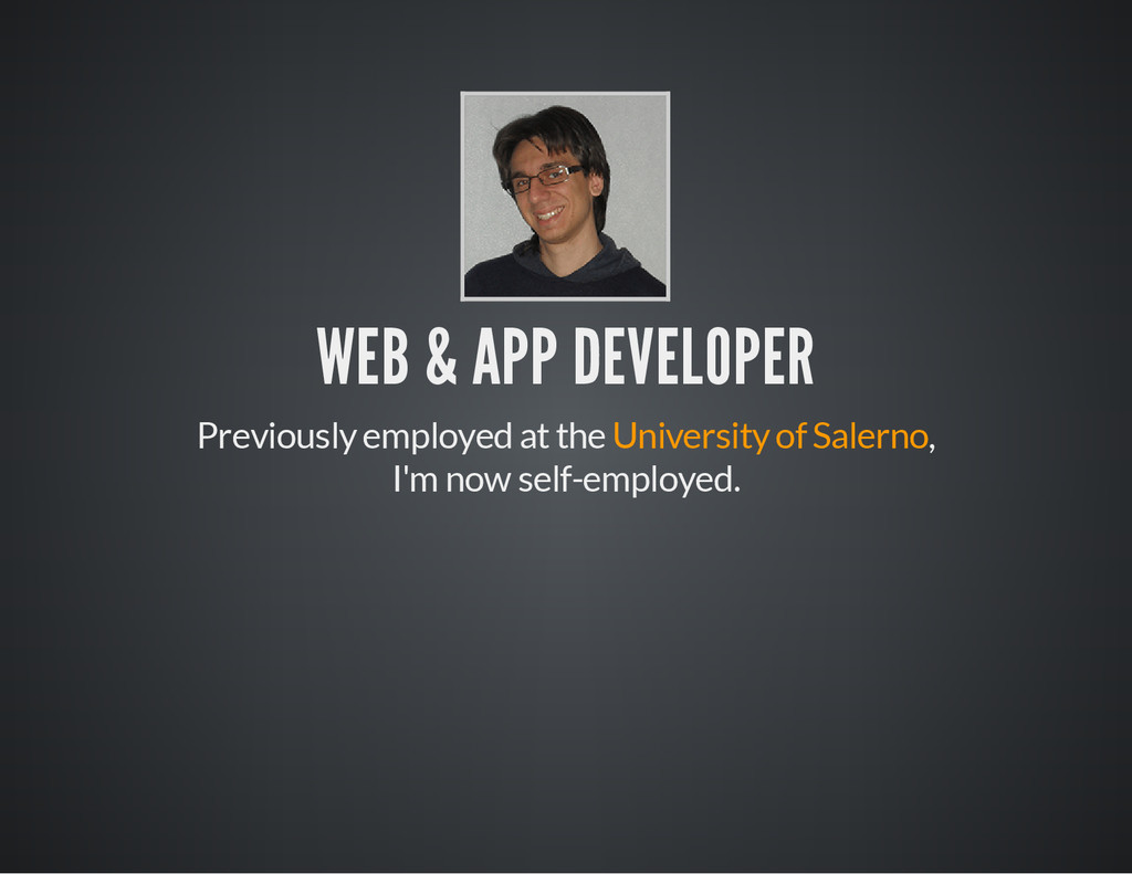 WEB & APP DEVELOPER Previously employed at the ...