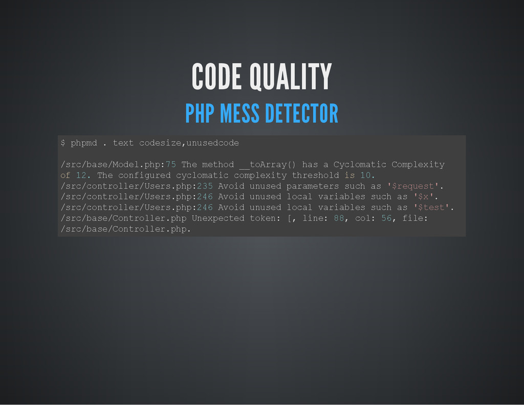 CODE QUALITY PHP MESS DETECTOR $ p h p m d . t ...